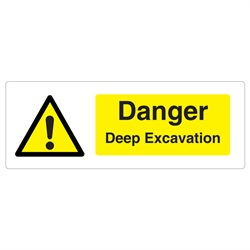 Danger Deep Excavation Rigid Plastic Sign