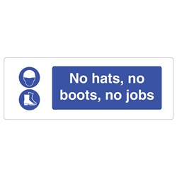 No Hats, No Boots, No Job Sign